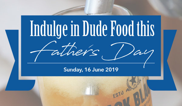 Indulge in Dude Food this Father's Day at The Bay Hotel